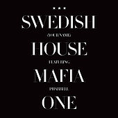 Swedish House Mafia featuring Pharrell - One (Your Love).jpg