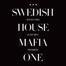 Description de l'image Swedish House Mafia featuring Pharrell - One (Your Love).jpg.