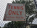 Tennis Only Sign.jpg