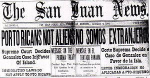 Puerto Rican migration to New York City - Cover of The San Juan News announcing the Supreme Court decision in the Isabel Gonzalez case of 1904.