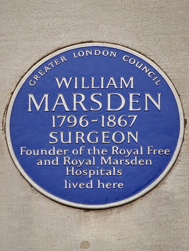 William Marsden blue plaque - William Marsden 1796-1867 surgeon, founder of the Royal Free and Royal Marsden Hospitals lived here