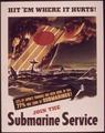 """Hit'em Where it Hurts^ Join the Submarine Service"" - NARA - 513518.tif"