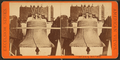 """""""Old Liberty Bell,"""" 1776, from Robert N. Dennis collection of stereoscopic views.png"""