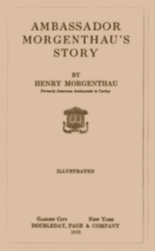 Ambassador Morgenthau's Story By Henry Morgenthau.png