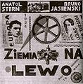 Anatol Stern i Bruno Jasieński - Ziemia na lewo (okładka).jpg