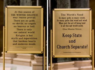Freedom From Religion Foundation - Front (left) and back (right) of sign displayed at the Wisconsin State Capitol. The sign in Washington displays the same message.