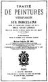 Delphine de Cool - Traité de peintures vitrifiables sur porcelaine - 1890.png