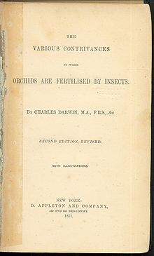 "Book title page containing ""The Various Contrivances by Which Orchids Are Fertilised by Insects. by Charles Darwin, M.a., F.r.s., &c. Second Edition, Revised. With Illustrations. New York: D. Appleton and Company, 549 and 551 Broadway. 1877."