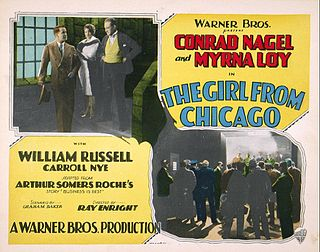 <i>The Girl from Chicago</i> (1927 film) 1927 film by Ray Enright