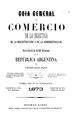 Guía general de comercio, de la industria, de la magistratura y de la administración 1873.pdf