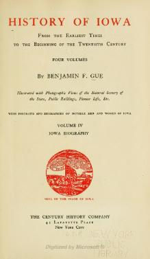 History of Iowa From the Earliest Times to the Beginning of the Twentieth Century Volume 4.djvu