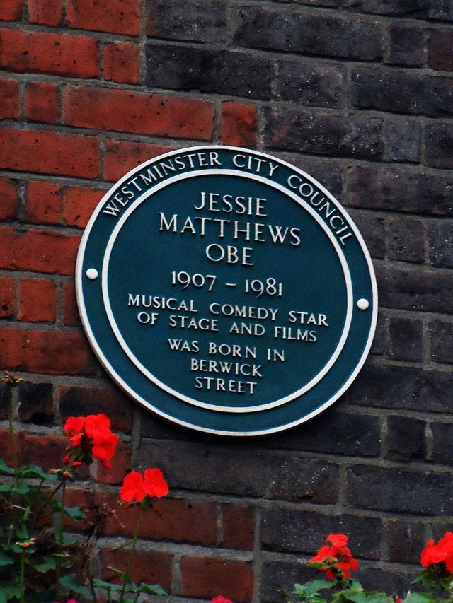 Jessie Matthews green plaque - Jessie Matthews OBE 1907-1981 musical comedy star of stage and films was born in Berwick Street