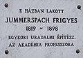 Jummerspach Frigyes emléktábla, Pozsonyi út 89, 2017 Mosonmagyaróvár.jpg