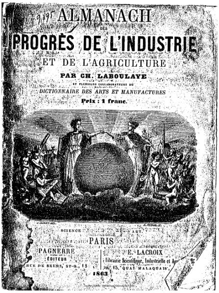 File:Laboulaye - Almanach des progrès de l'industrie et de l'agriculture, 1863.djvu