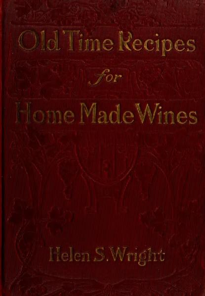 File:Old-Time Recipes for Home Made Wines Cordials and Liqueurs.djvu
