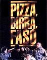 Pizza, birra, faso.jpg