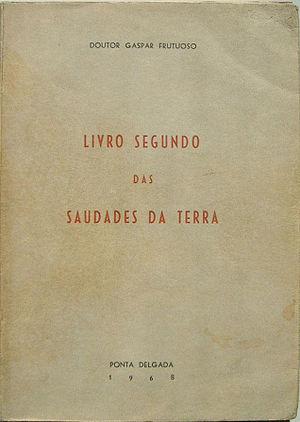 Saudades da Terra - Book II of Saudades da Terra dedicated to Madeira (1968 edition)