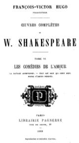 Shakespeare - Œuvres complètes, traduction Hugo, Pagnerre, 1869, tome 6.djvu