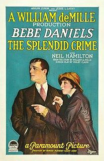<i>The Splendid Crime</i> 1925 film by William C. deMille