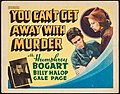 You Can't Get Away with Murder 1939 Lobby Card.jpg