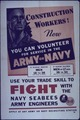 """Construction Workers^ Now You Can Volunteer for Service with the Army or Navy"" - NARA - 514083.tif"