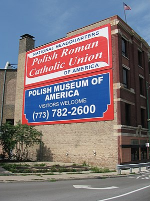 Polish Roman Catholic Union of America - Polish Museum of America and Polish Roman Catholic Union of America signs that are visible to westbound travelers on the Kennedy Expressway.
