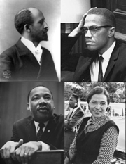 Prominent figures of the African-American Civil Rights Movement. Clockwise from top left: W. E. B. Du Bois, Malcolm X, Rosa Parks, Martin Luther King, Jr..