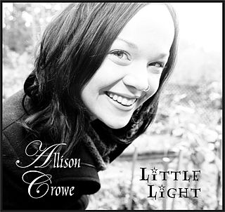 <i>Little Light</i> (album) album by Allison Crowe