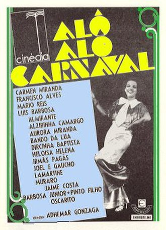 Carmen Miranda - Poster for the 1936 Brazilian film, Hello, Hello, Carnival!