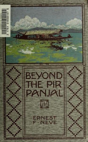 File:Beyond the Pir Panjal; life among the mountains and valleys of Kashmir (IA beyondpirpanjal00neve).pdf