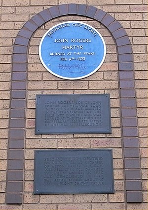 John Rogers (Bible editor and martyr) - Blue plaque and other plaque in Deritend, Birmingham.