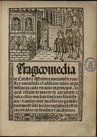 """Culture of Spain - Tragicomedia de Calisto y Melibea, also called """"La Celestina"""""""