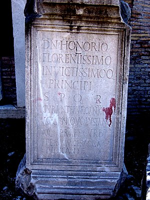 Honorius (emperor) - Inscription honouring Honorius, as florentissimo invictissimoque, the most excellent and invincible, 417–418, Forum Romanum
