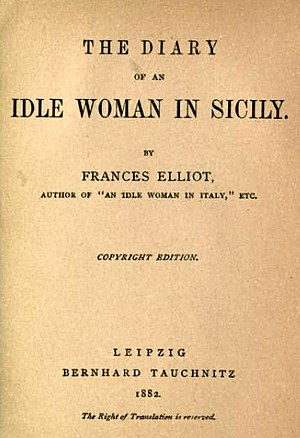Frances Minto Elliot - 1882 edition of Diary of an Idle Woman in Sicily by Frances Elliot