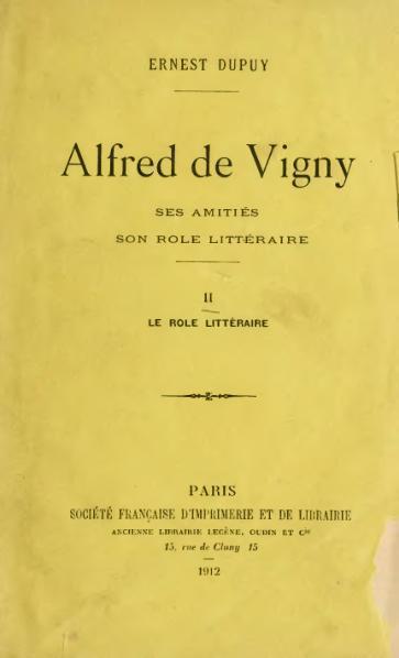 File:Dupuy - Alfred de Vigny, II, 1912.djvu