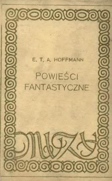 File:E. T. A. Hoffmann - Powieści fantastyczne 01.djvu