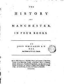 History of Manchester (1771), Volume 1, by John Whitaker.djvu