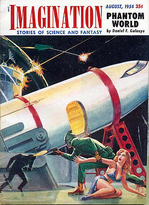 "Daniel F. Galouye - Galouye's novella ""Phantom World"" was cover-featured on the August 1954 issue of Imagination"