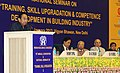 "Kamal Nath addressing at the inauguration of the 18th Annual Convention & National Seminar on ""Training, Skill Upgradation & Competence Development in Building Industry"".jpg"