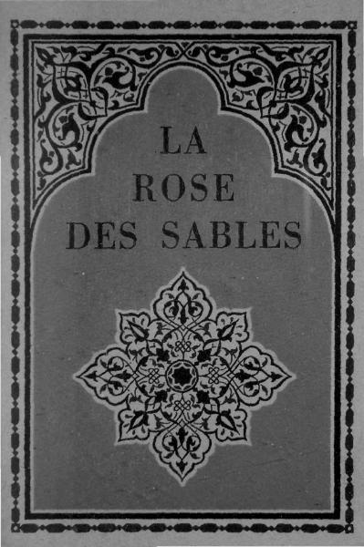 e2a931a63814 La Rose des sables Texte entier - Wikisource