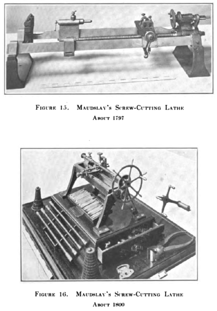 Maudslay's famous early screw-cutting lathes of circa 1797 and 1800 Maudslay screw-cutting lathes of circa 1797 and 1800.png