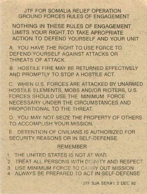 Rules of engagement - Rules of Engagement for Operation Provide Relief, 1992