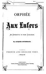 Jacques Offenbach: Orphée aux Enfers