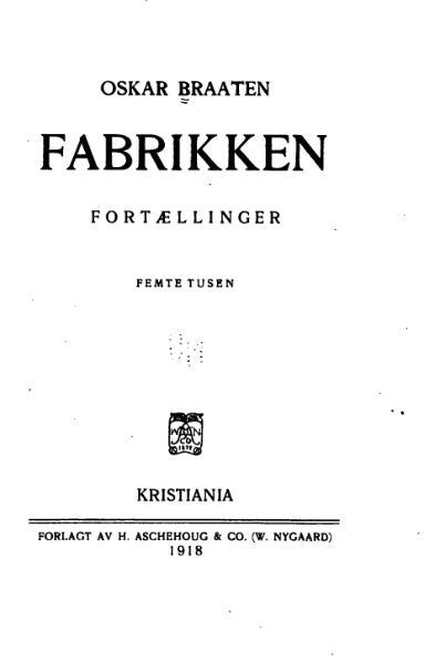 File:Oskar Braaten - Fabrikken.djvu