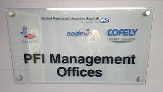 Private finance initiative - Sign on the door Central Manchester University Hospitals NHS Foundation Trust