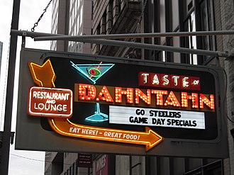 "Western Pennsylvania English - A sign using ""Dahntahn"" to mean ""Downtown"" in Downtown Pittsburgh."