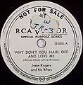 RCA Victor 33-0001 A - WhyDon'tYouHaulOffAndLoveMe.jpg