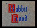 Rabbit Hood title card.png