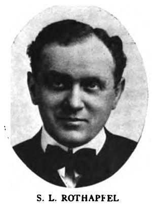 Samuel Roxy Rothafel - Rothafel, 1914