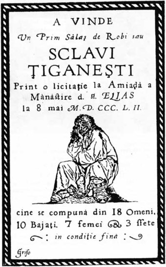 An 1852 Wallachian poster advertising an auction of Roma slaves in Bucharest Sclavi Tiganesti.jpg